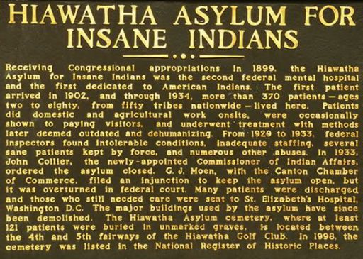 6hiawatha-asylum-sign
